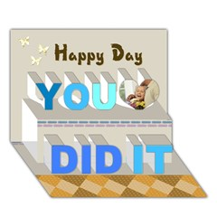 You Did It 3D Greeting Card (7x5)