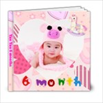 6 months - 6x6 Photo Book (20 pages)