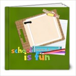 School is fun! - 8x8 Photo Book (20 pages)