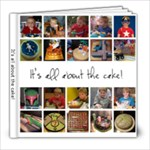 It s all about the cake! - 8x8 Photo Book (20 pages)