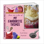 My favourite things - 6x6 Photo Book (20 pages)
