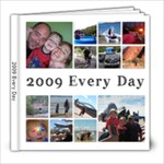 2009 - Every Day - 8x8 Photo Book (20 pages)