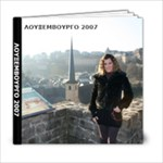2007-louksembourgo - 6x6 Photo Book (20 pages)