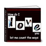 How do I love you? - 6x6 Deluxe Photo Book (20 pages)