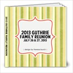 2013 Guthrie Fam Reunion - 8x8 Photo Book (20 pages)
