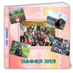 SUMMER 2012 - 8x8 Deluxe Photo Book (20 pages)