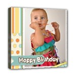happy birthday - Mini Canvas 8  x 8  (Stretched)