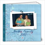 Jewkes Family 2012 - 8x8 Photo Book (20 pages)