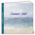 Summer 2007 - 12x12 Photo Book (20 pages)