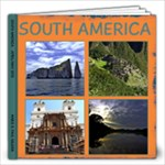South America 2013 - 12x12 Photo Book (20 pages)