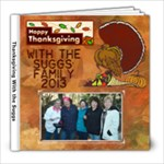 The Sugg s Thanksgiving Cookout - 8x8 Photo Book (20 pages)