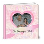 visit with Grandpa Bob - 6x6 Photo Book (20 pages)