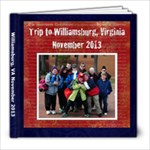 Williamsburg 2013 - 8x8 Photo Book (20 pages)