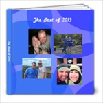 Best of 2013 - 8x8 Photo Book (20 pages)