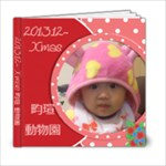 2013.12~ Xmas 畇瑄 動物園 - 6x6 Photo Book (20 pages)