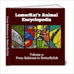 LemurKat s Animal Encyclopedia - Volume 2 - 6x6 Photo Book (20 pages)