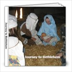 Journey to Bethlehem 2013 - 8x8 Photo Book (20 pages)