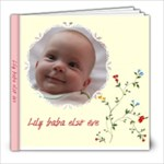 Lily - revised - 8x8 Photo Book (20 pages)
