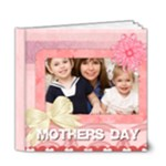 mothers day - 6x6 Deluxe Photo Book (20 pages)
