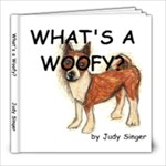 What s a Woofy? - 8x8 Photo Book (20 pages)