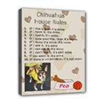 Chihuahua House Rules Canvas - Canvas 10  x 8  (Stretched)