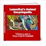 LemurKat s Animal Encyclopedia - Volume 3 part 2 - 6x6 Photo Book (20 pages)