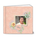 6x6 (DELUXE): Mother - 6x6 Deluxe Photo Book (20 pages)