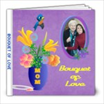 Bouquet of Love 8X8 album  #3 - 8x8 Photo Book (20 pages)