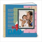 father - 6x6 Photo Book (20 pages)
