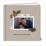 6x6: Greatest Dad! - 6x6 Photo Book (20 pages)