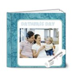 fathers day - 6x6 Deluxe Photo Book (20 pages)