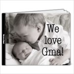 We love Gma! - 11 x 8.5 Photo Book(20 pages)