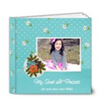 6x6 DELUXE: My Sweet Princess V2 (Multiple Pics) - 6x6 Deluxe Photo Book (20 pages)