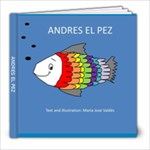 ANDRES EL PEZ - 8x8 Photo Book (20 pages)