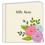8x8 (DELUXE) Ranunculus Flowers2- Multi Frames- ANY THEME - 8x8 Deluxe Photo Book (20 pages)