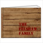 felshaw family - 11 x 8.5 Photo Book(20 pages)