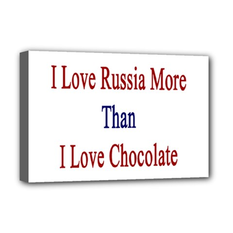 I Love Russia More Than I Love Chocolate Deluxe Canvas 18  X 12  (framed) by Supernova23