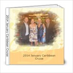 201401 Caribbean Cruise - Margot - 6x6 Photo Book (20 pages)