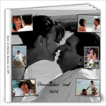 Wade and Charlene  Books - 12x12 Photo Book (20 pages)