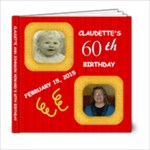 CLAUDETTE S 60TH - 6x6 Photo Book (20 pages)
