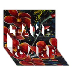 Hawaii Is Calling Take Care 3d Greeting Card (7x5)