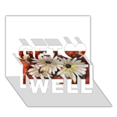 Fall Flowers No  3 Get Well 3d Greeting Card (7x5)  by timelessartoncanvas