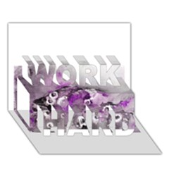 Shades Of Purple Work Hard 3d Greeting Card (7x5)  by timelessartoncanvas