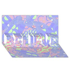 Girls Bright Pastel Abstract Blue Pink Green BELIEVE 3D Greeting Card (8x4) by CrypticFragmentsColors