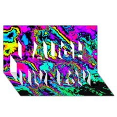 Powerfractal 2 Laugh Live Love 3d Greeting Card (8x4)  by ImpressiveMoments