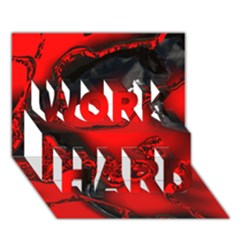 Abstract Art 11 Work Hard 3d Greeting Card (7x5)  by ImpressiveMoments