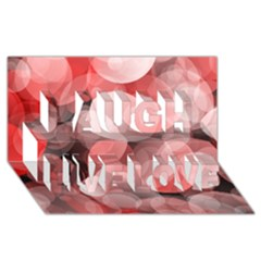 Modern Bokeh 10 Laugh Live Love 3D Greeting Card (8x4)  by ImpressiveMoments