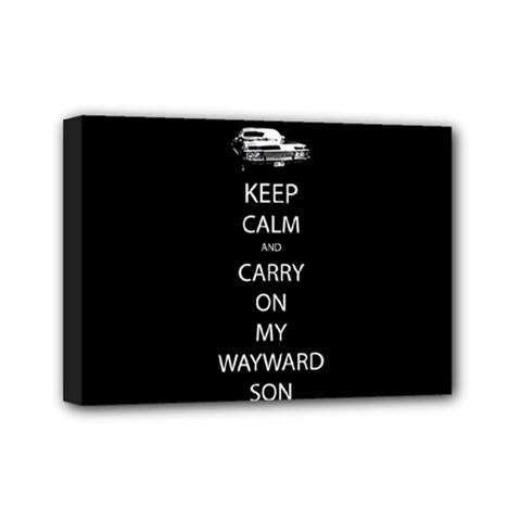 Keep Calm And Carry On My Wayward Soncanvas 7  X 5  (framed) by TheFandomWard