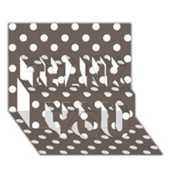Brown And White Polka Dots Thank You 3d Greeting Card (7x5)  by creativemom