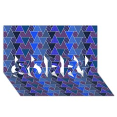 Geo Fun 7 Inky Blue Sorry 3d Greeting Card (8x4)  by MoreColorsinLife